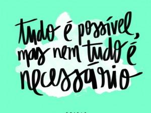 Tudo é possível